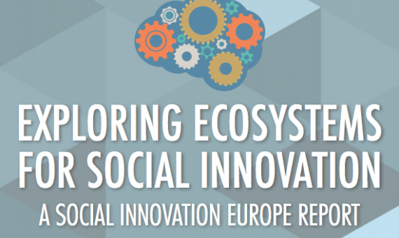 SIE Report: Exploring Ecosystems for Social Innovation