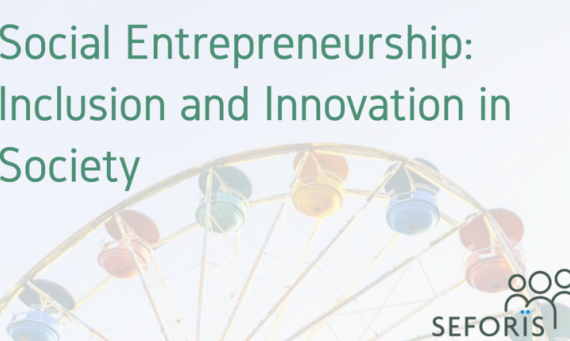 Social Entrepreneurship: Inclusion and Innovation in Society March 16 - 17