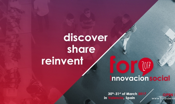 Third Forum of Social Innovation: March 2017, Valencia
