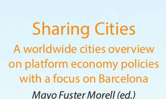 New publication «Sharing Cities. A worldwide cities overview on platform economy policies with a focus on Barcelona»