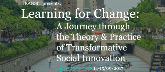 Learning for Change: A Journey through the Theory & Practice of Transformative Social Innovation